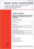 Threat of Infection. Microbes of High Pathogenic Potential – Strategies for Detection, Control and Eradication