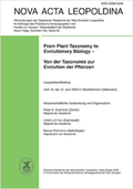 From Plant Taxonomy to Evolutionary Biology – Von der Taxonomie zur Evolution der Pflanzen