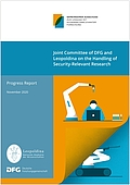 Joint Committee of the DFG and Leopoldina on the Handling of Security-Relevant Research: Progress Report (2020)