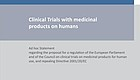 Clinical Trials with medicinal products on humans