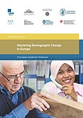 Mastering Demographic Change in Europe (2014)
