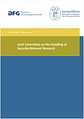 Joint Committee on the Handling of Security-Relevant Research: Progress Report (2016)