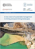 A new vision of sustainable management in mining and post-mining landscapes (2019)