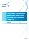 Opportunities and Challenges for Reforming the EU Clinical Trials Directive: an Academic Perspective (2010)
